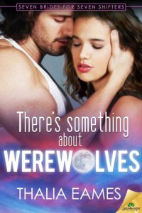 Review – There's Something About Werewolves by Thalia Eames