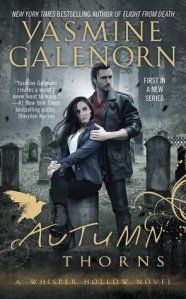 Review – Autumn Thorns (Whisper Hollow #1) by Yasmine Galenorn