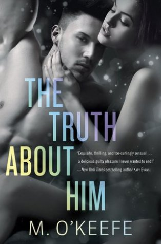 Review: The Truth About Him by Molly O'Keefe