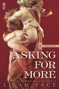 Review: Asking For More by Lilah Pace