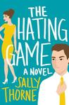Joint Review: The Hating Game by Sally Thorne