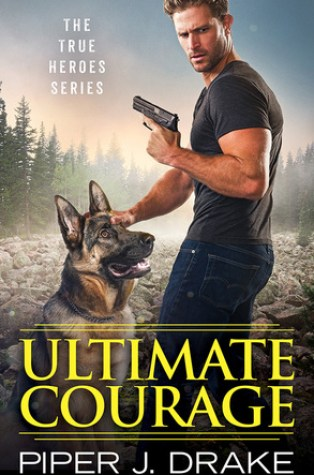 Review – Ultimate Courage (True Heroes #2) by Piper J. Drake