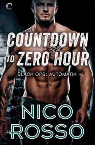 Review – Countdown to Zero Hour (Black Ops: Automatik #1) by Nico Rosso