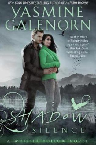 Review – Shadow Silence (Whisper Hollow #2) by Yasmine Galenorn