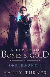 A Ferry of Bones and Gold cover image