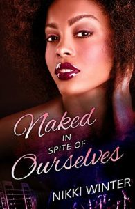 Naked in Spite of Ourselves cover image