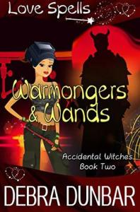 Warmongers and Wands (Accidental Witches #2) cover image