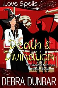Death and Divination (Accidental Witches #3) cover image