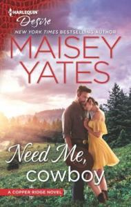 Need Me, Cowboy (Copper Ridge- Desire #6)