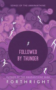 Followed by Thunder (Songs of Amaranthine #2)