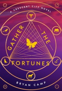Gather the Fortunes (Crescent City #2)