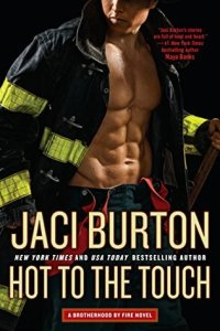 Hot to the Touch (Brotherhood by Fire #1)