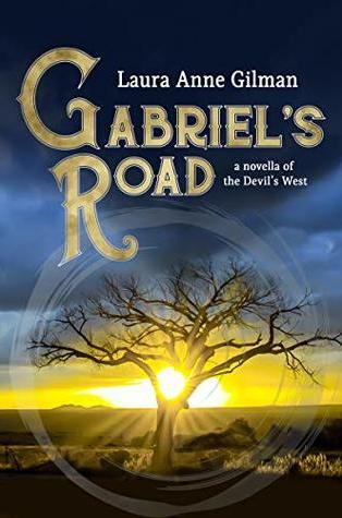Review – Gabriel's Road (Devil's West Novella) by Laura Anne Gilman