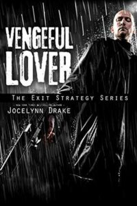 Vengeful Lover (Exit Strategy #2)