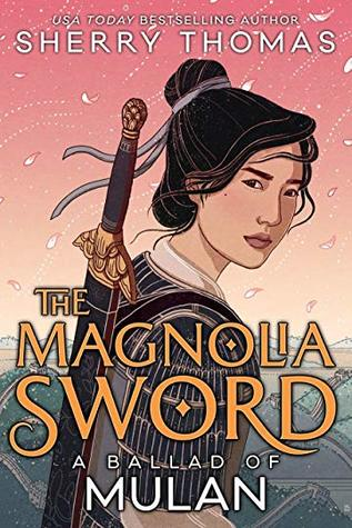 The Magnolia Sword- A Ballad of Mulan Cover Image