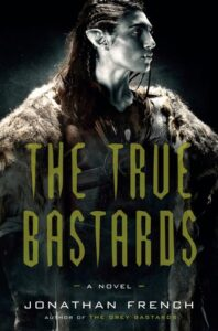 Cover image - The True Bastards (Lot Lands #2)