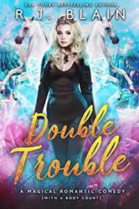 Double Trouble (Magical Romantic Comedy with Body Count #8.5)