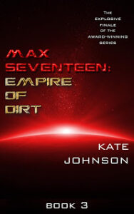Empire of Dirt (Max Seventeen #3)