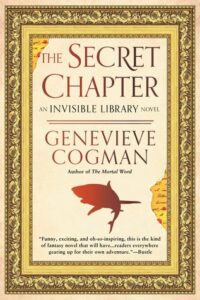 The Secret Chapter (Invisible Library #6)