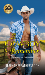 A Cowboy to Remember (Cowboys of California #1)