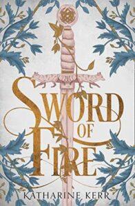 Sword of Fire (Deverry #16)