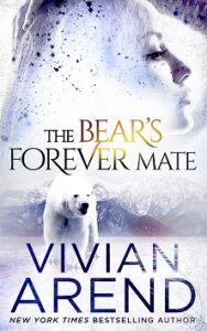 The Bear's Forever Mate (Borealis Bears #3)