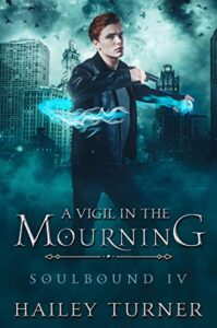 A Vigil in Mourning (Soulbound #4)