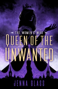 Queen of the Unwanted (Women's War #2)