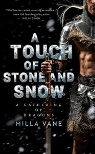 A Touch of Stone and Snow (A Gathering of Dragons #2)
