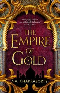 The Empire of Gold (Daevabad Trilogy #3)