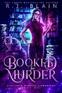 Booked for Murder (Vigilante Magical Librarians #1)