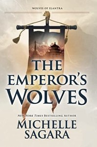 The Emperor's Wolves (Wolves of Elantra #1)