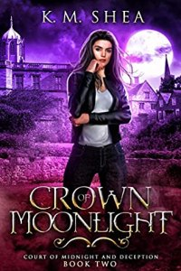 Crown of Moonlight (Crown of Midnight and Deception #2)