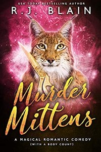 Murder Mittens (Magical Romantic Comedy with Body Count #13)