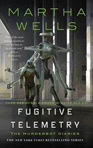 Fugitive Telemetry (Murderbot Diaries #6)