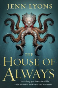 The House of Always (Chorus of Dragons #4)