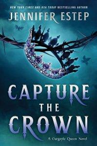 Capture the Crown (Gargoyle Queen #1)