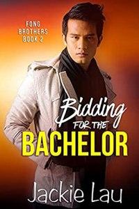 Bidding for the Bachelor (Fong Brothers #2)