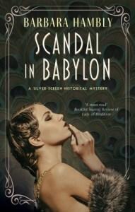 Scandal in Babylon (Silver Screen Historical Mystery #1)