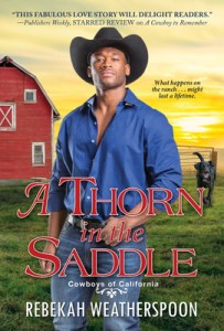 A Thorn in the Saddle (Cowboys In California #3)