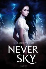 Never Sky, tome 1 ~ Veronica Rossi