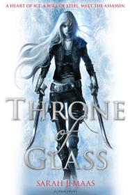 Throne of Glass, tome 1 : Throne of Glass ~ Sarah J. Maas