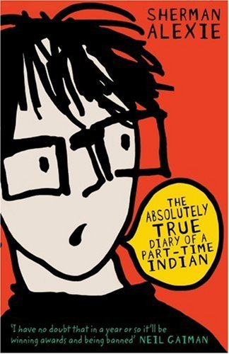 absoulutely true diary of a part The absolutely true diary of a part-time indian by sherman alexie presents the struggles faced by a native american youth this lesson plan.