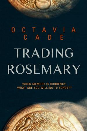 Trading Rosemary
