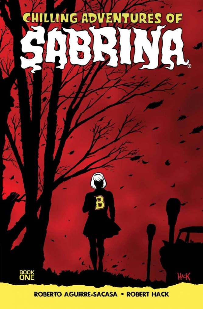 Over At Kirkus The Chilling Adventures Of Sabrina Vol 1