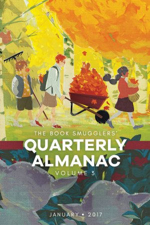 The Book Smugglers' Quarterly Almanac Jan 2017