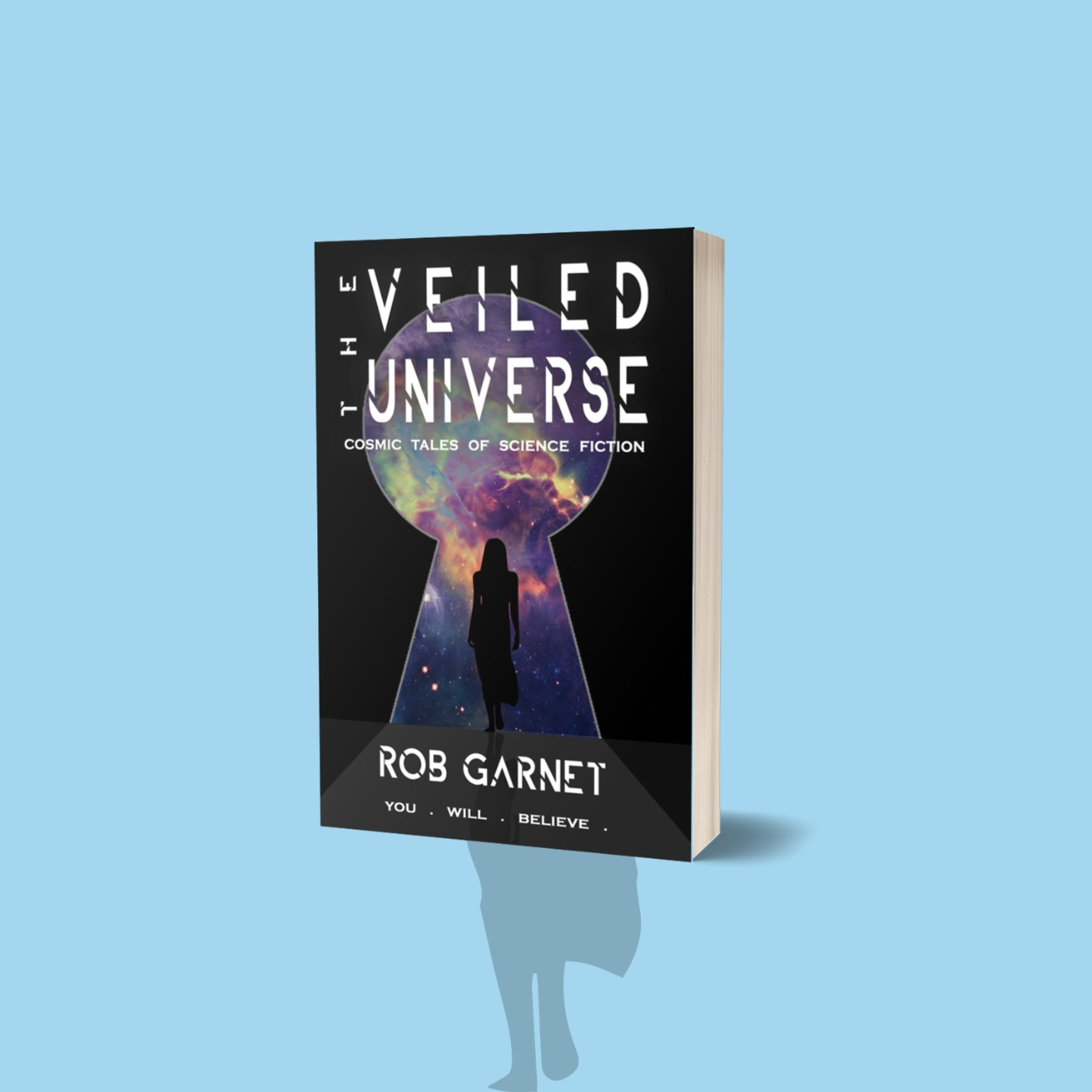 The Veiled Universe