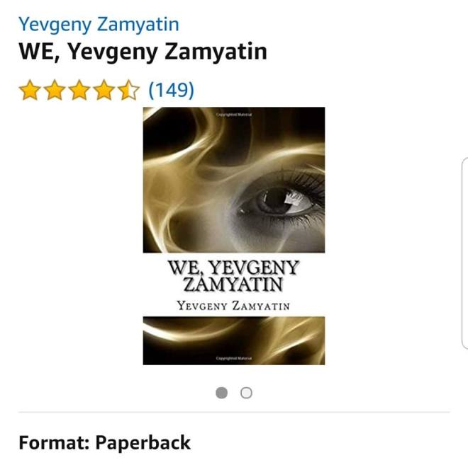 Image may contain: text that says 'Yevgeny Zamyatin WE, Yevgeny Zamyatin (149) WE YEVGENY ZAMYATIN YEVGENY ZAMYATIN Format: Paperback'