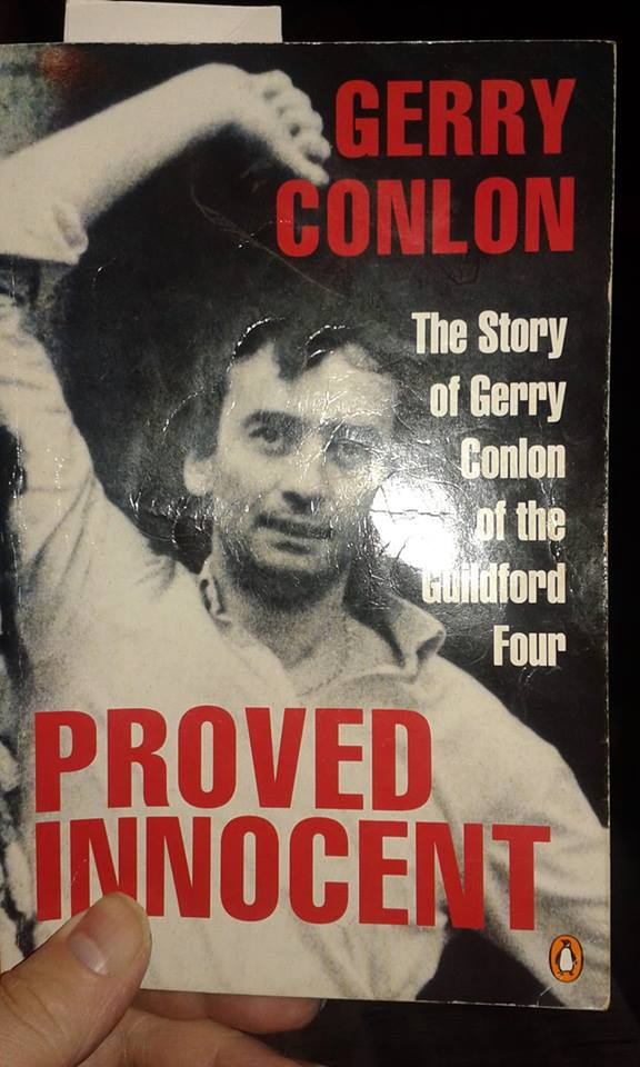 Image may contain: 1 person, text that says 'GERRY CONLON The Story of Gerry Conlon of the Gufldford Four PROVED INNOCENT'