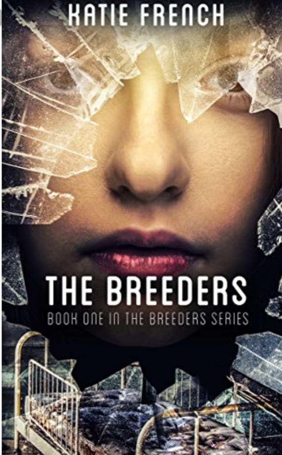 Image may contain: one or more people, text that says 'KATIE FRENCH THE BREEDERS BOOK ONE IN THE BREEDERS SERIES'